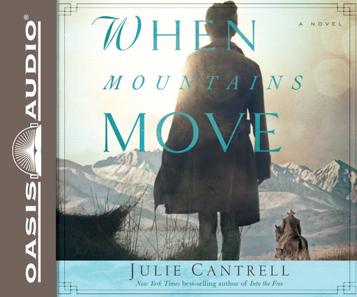 When Mountains Move (Library Edition)