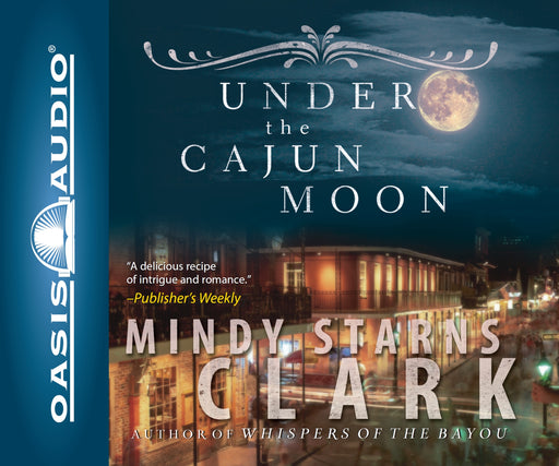 Under the Cajun Moon (Library Edition)