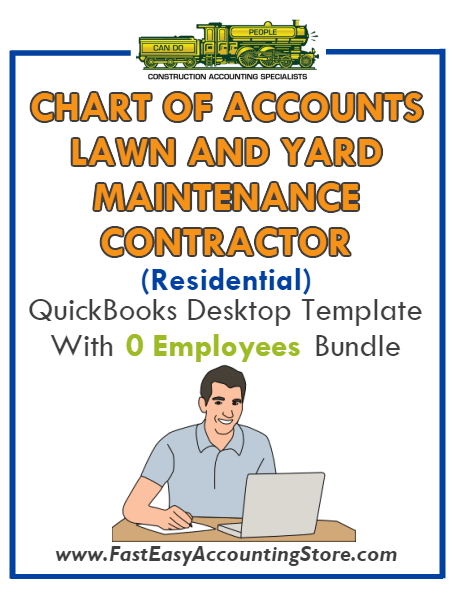 Lawn And Yard Maintenance Contractor Residential QuickBooks Chart Of Accounts Desktop Version With 0 Employees Bundle