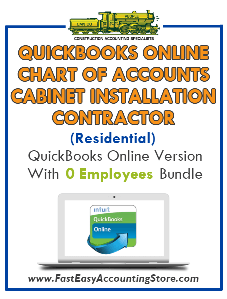 Cabinet Installation Contractor Residential QuickBooks Online Chart Of Accounts With 0 Employees Bundle - Fast Easy Accounting Store