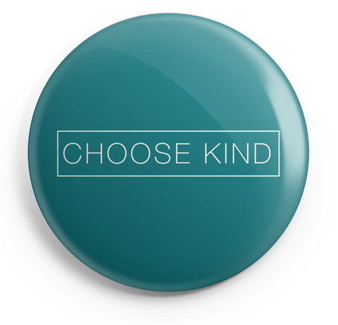 Choose Kind Button - 2.25 inches