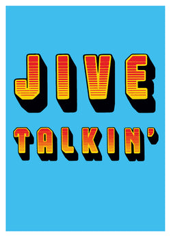 Jive Talkin' - Oli Fowler (Signed by the artist)