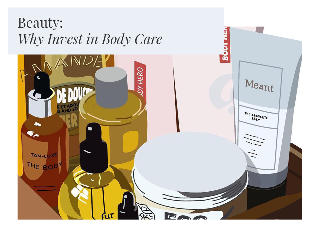 Beauty: 3 Reasons Why You Should Invest in Body Care