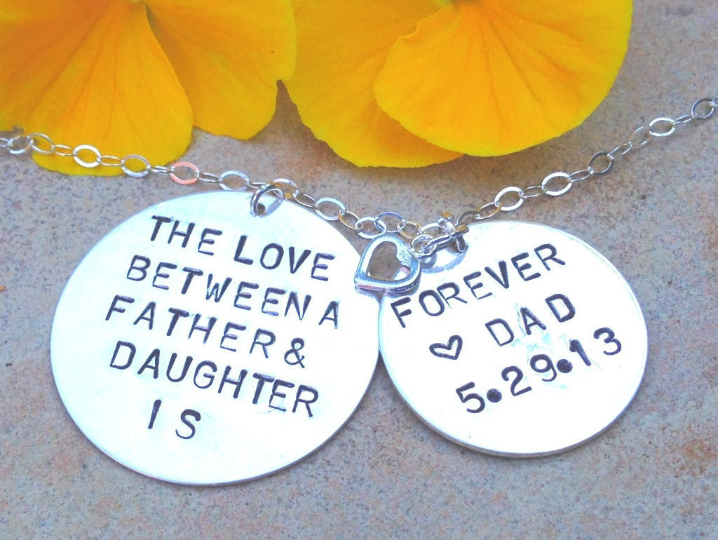the love between a father and daughter is forever, personalized necklace, hand stamped jewelry, natashaaloha, gifts for daughter, for her
