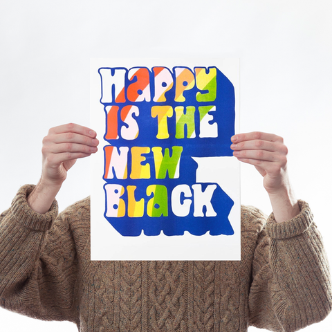 Happy Is The New Black Risograph