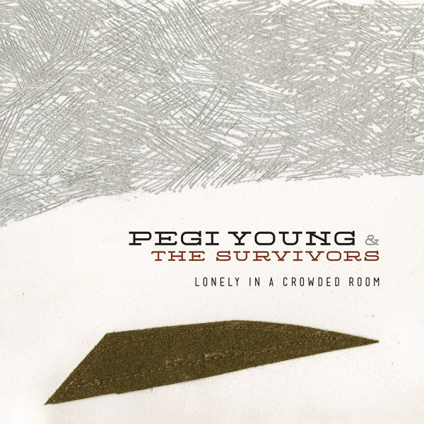 Lonely in a Crowded Room - Pegi Young & the Survivors