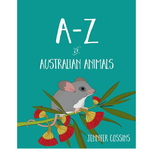 A - Z of Australian Animals hb Book