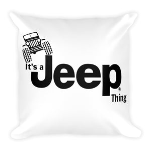 It's a Jeep Thing Square Pillow - Altitude Jeep