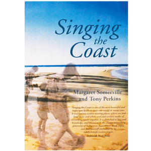 Singing the Coast - Margaret Somerville & Tony Perkins