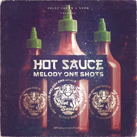 Hot Sauce: Melody One Shots