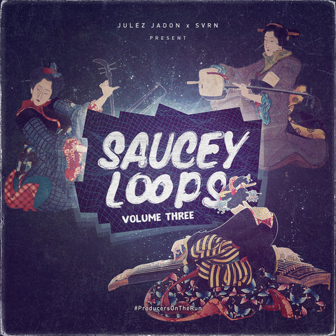 Saucey Loops Vol. III (Custom Sample Library)
