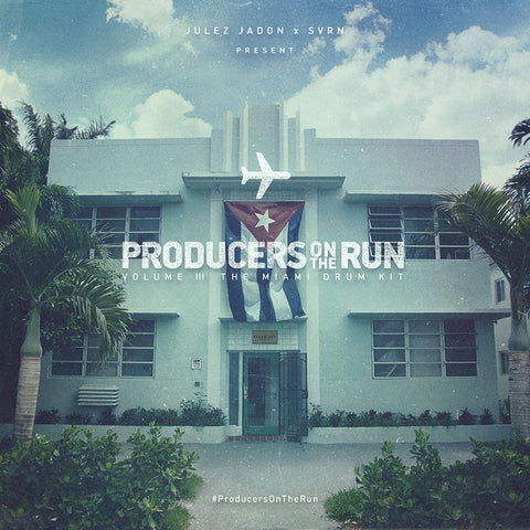 ProducersOnTheRun Vol. III: The Miami Drum Kit
