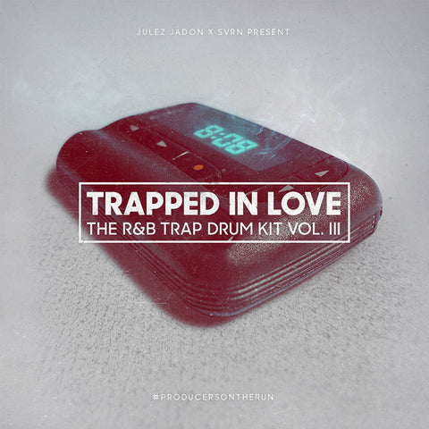 Trapped In Love: The R&B Trap Drum Kit Vol. III