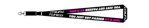 Tuned. 'Passed By A Girl' Lanyard