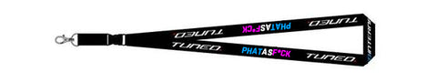 Tuned. 'Phat As F*ck' Lanyard