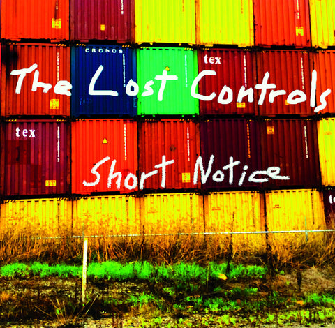The Lost Controls - Short Notice