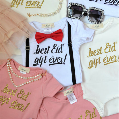 """BEST EID GIFT EVER"" Onesie - Hilwah"