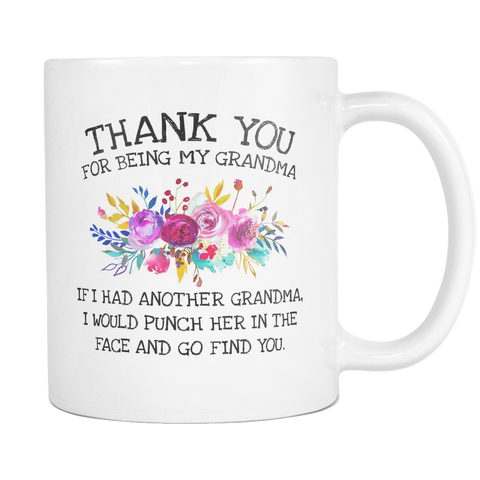 Thank You for Being My Grandma 11 & 15oz