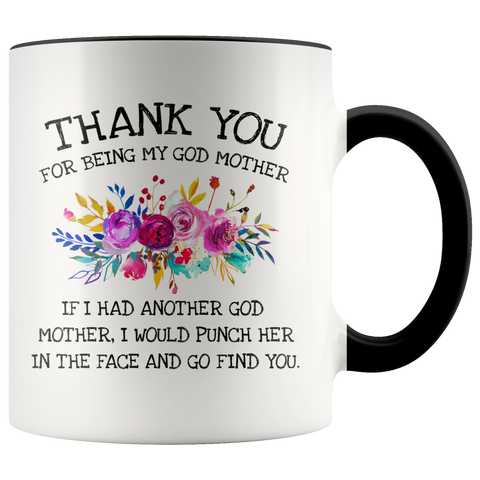 Thank You for Being My Godmother Accent Mug