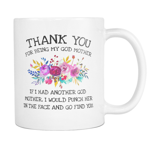 Thank You For Being My Godmother 11 & 15oz Mugs
