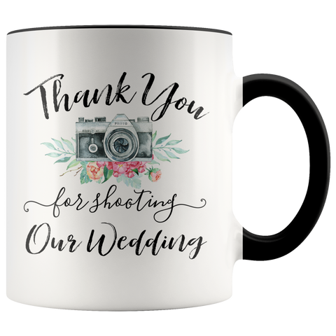 Thank you for shooting our wedding accent mug