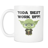 Yoda Best Work BFF 11oz Mug