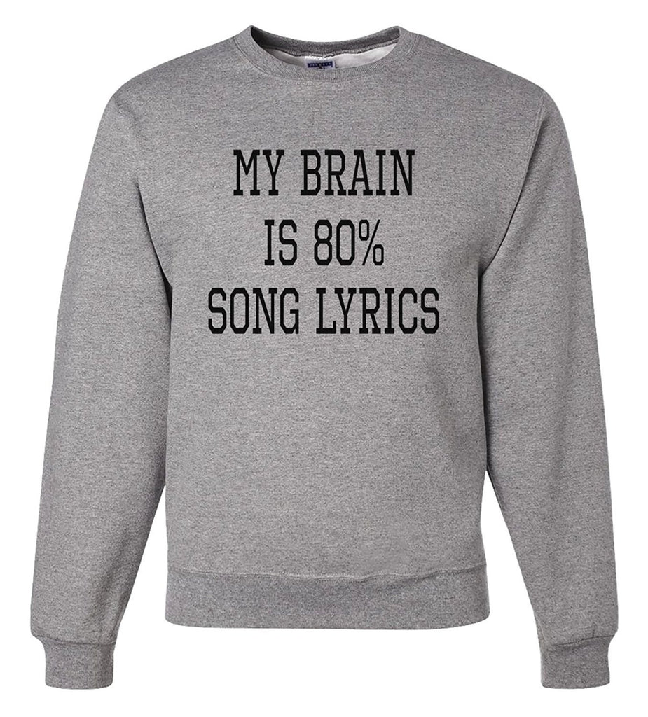 7 ate 9 Apparel Men's My Brain Is Song Lyrics Sweatshirt