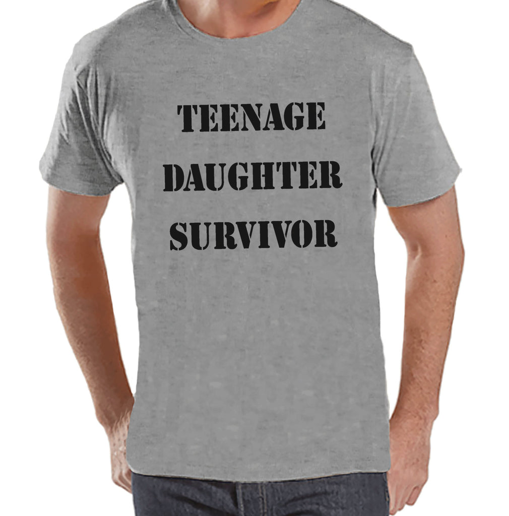 Men's Funny Tshirt - Gift for Father's Day - Teenage Daughter Survivor - Funny Gift For Dad - Mens Funny Tshirt - Humorous Mens Grey T-shirt