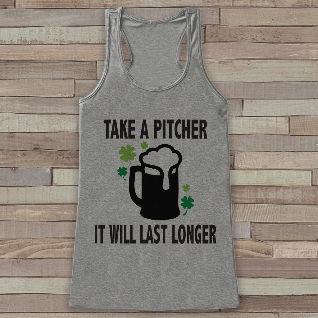 St. Patrick's Tank Top - Funny St. Patrick's Day Tank - Women's Grey Tank Top - Funny Drinking Shirt - Take a Pitcher Beer - Party Shirt - 7 ate 9 Apparel