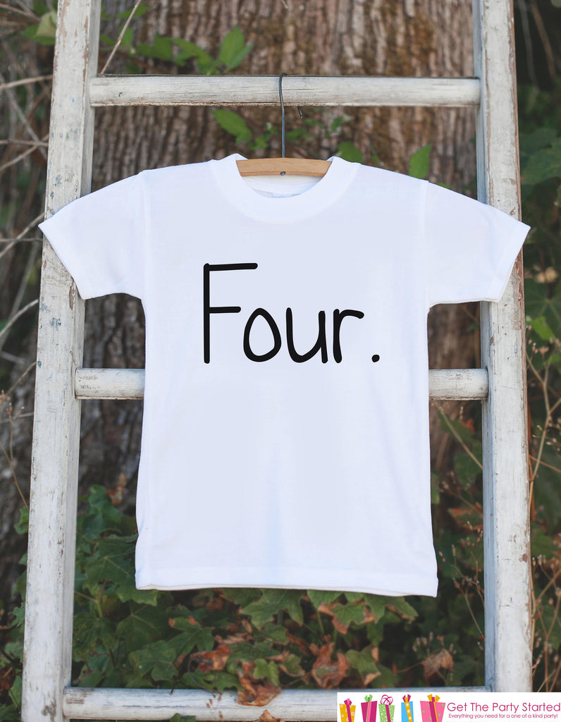 Four Birthday Shirt - Kid's 4th Birthday Tshirt For Boys Birthday Party - Boys Fourth Birthday Outfit - 4 Year Old Birthday Party - Simple