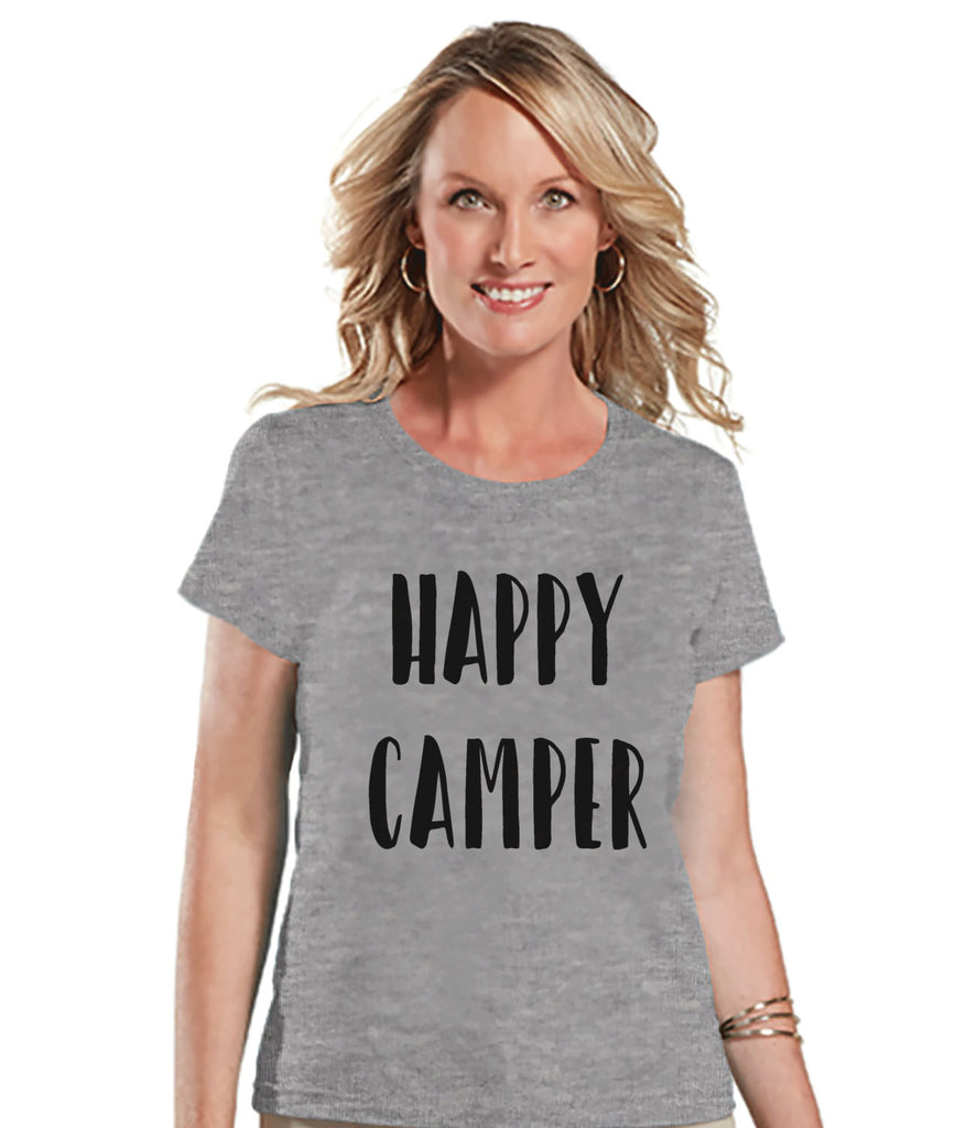 Camping Shirt - Happy Camper Shirt - Womens Grey T-shirt - Ladies Camping, Hiking, Outdoors, Mountain, Nature Tee - Funny Humorous T-shirt - 7 ate 9 Apparel