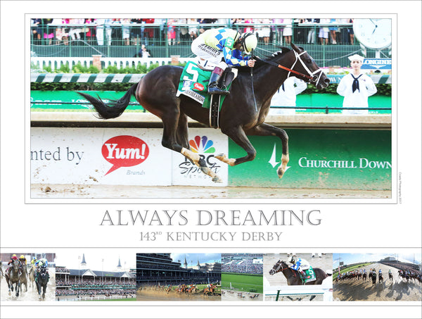 143rd Kentucky Derby - Always Dreaming - Limited Edition 18x24 Print