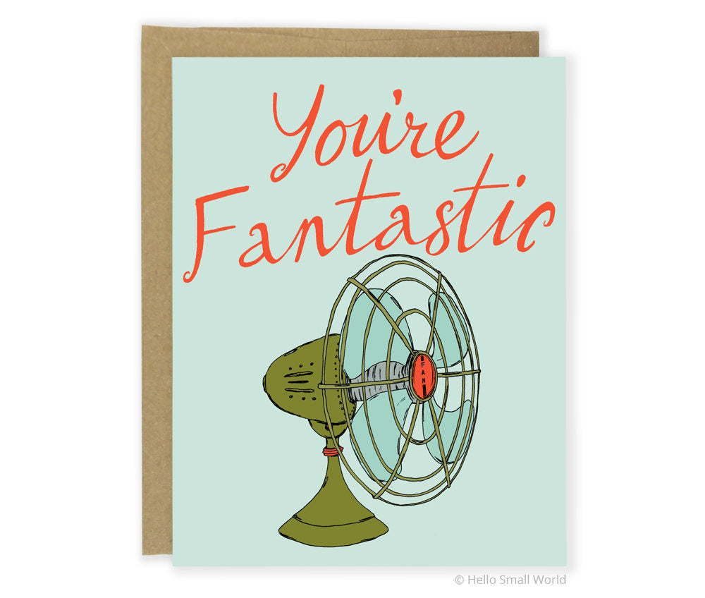 You're Fantastic Greeting Card