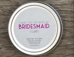 Thanks for Being My Bridesmaid Gift Tin-Tearrific