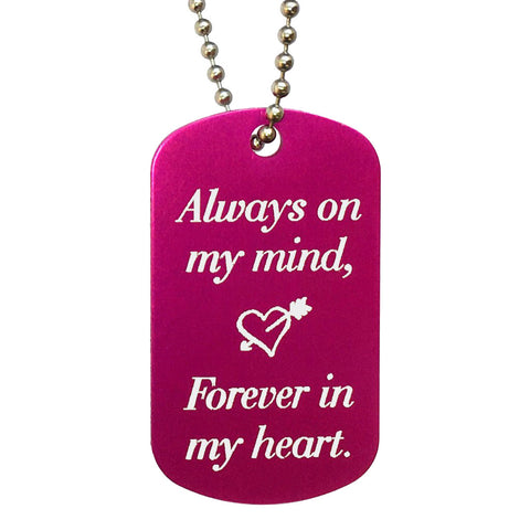 Always on My Mind Forever in My Heart Dog Tag Necklace - Love Chirp Gifts