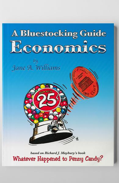 ECONOMICS: A BLUESTOCKING GUIDE