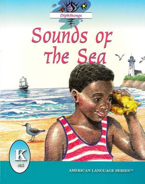 AMERICAN LANGUAGE SERIES: SOUNDS OF THE SEA