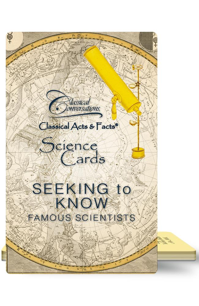 CLASSICAL ACTS & FACTS® SCIENCE CARDS: SEEKING TO KNOW FAMOUS SCIENTISTS