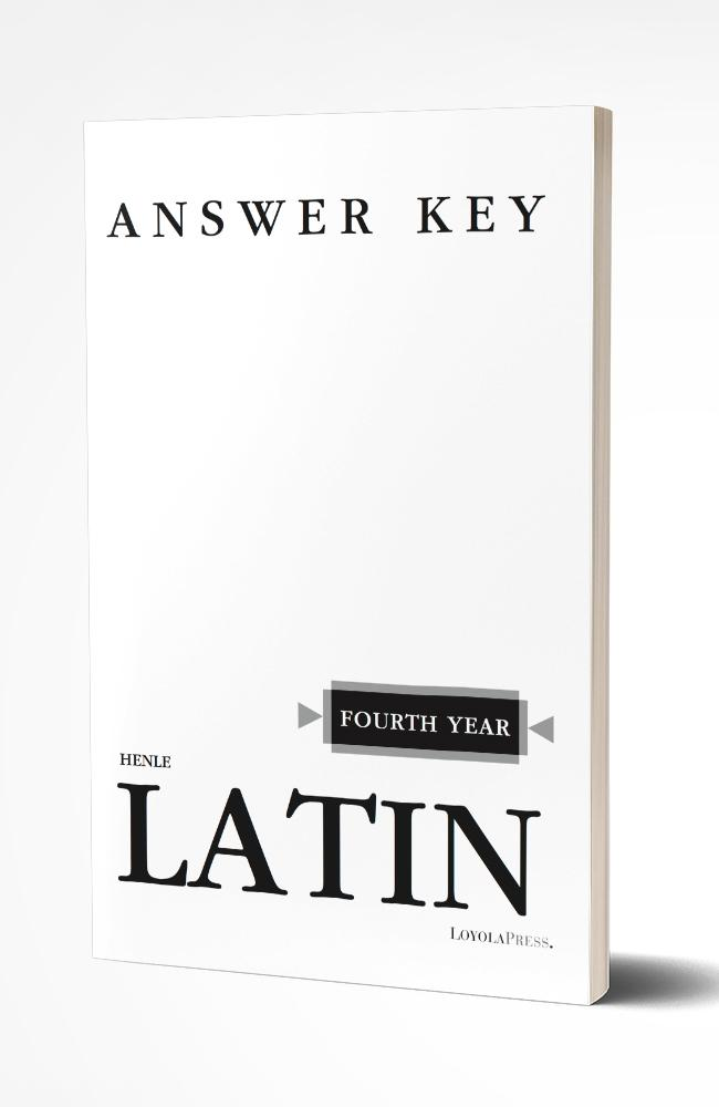 HENLE FOURTH YEAR LATIN (KEY)