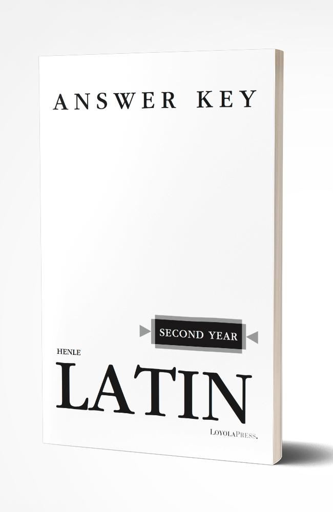 HENLE SECOND YEAR LATIN (KEY)