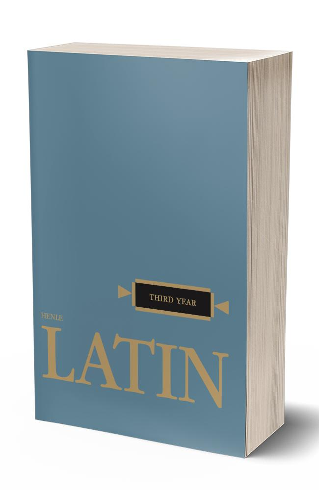 HENLE THIRD YEAR LATIN (TEXT)