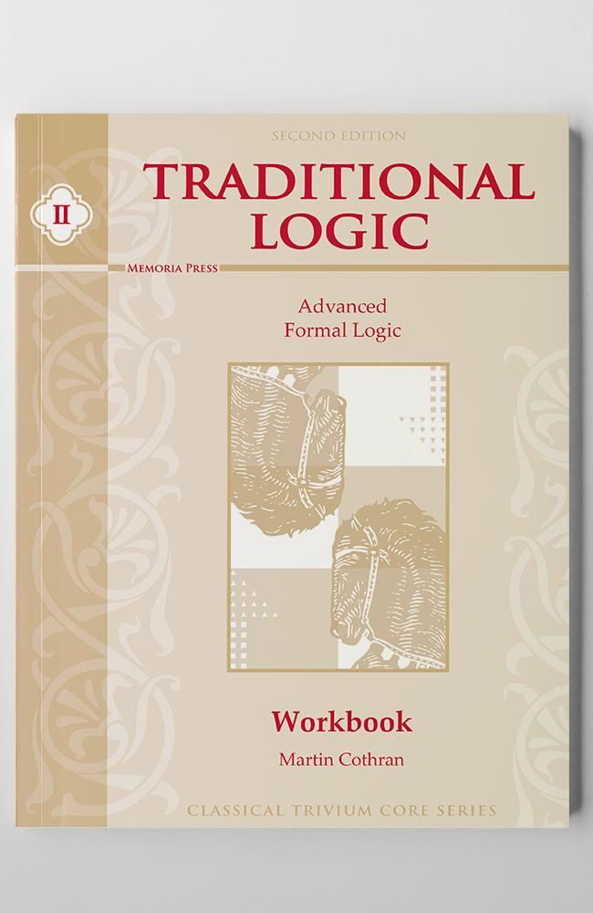 TRADITIONAL LOGIC II (WORKBOOK)