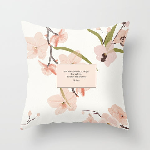 You must allow me to tell you how ardently I admire and love you. Mr. Darcy Quote Pillow