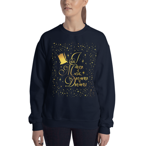 I am the maker of music... Charlie and the Chocolate Factory Quote Unisex Sweatshirt