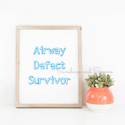 Airway Defect Survivor Tracheomalacia Laryngomalacia Printable Print Art - Sunshine and Spoons Shop