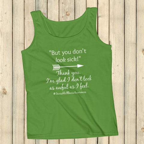 But You Don't Look Sick Spoonie Women's Tank Top - Choose Color - Sunshine and Spoons Shop
