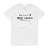 Keep Out Of Direct Sunlight POTS Awareness Unisex Shirt - Choose Color - Sunshine and Spoons Shop