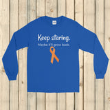Keep Staring Maybe It'll Grow Back Limb Differences Awareness Unisex Long Sleeved Shirt - Choose Color