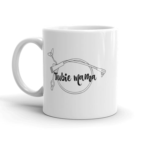 Tubie Mama Supertubie Feeding Tube Mom Coffee Tea Mug - Choose Size
