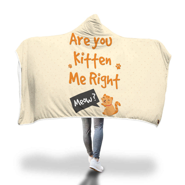 Kitten Me Right MEOW Cat Lovers Hooded Blanket - Bowie Shoppe